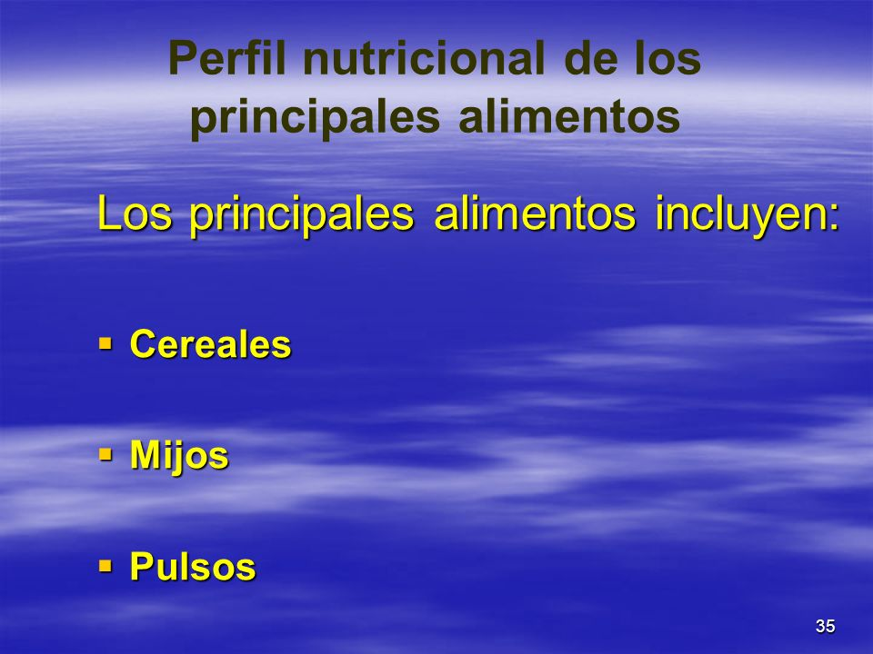Perfil nutricional de los principales alimentos