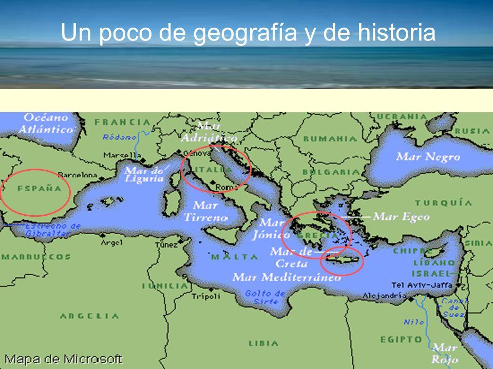 Un poco de geografía y de historia