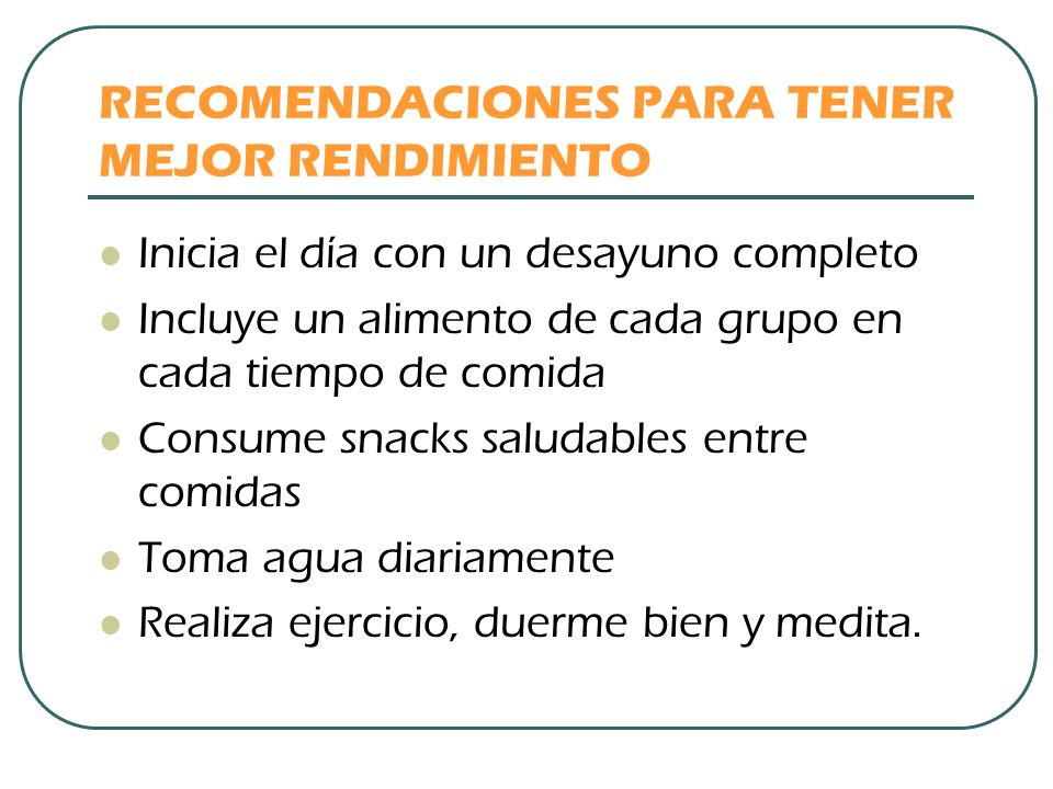 RECOMENDACIONES PARA TENER MEJOR RENDIMIENTO