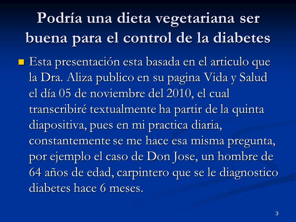 Podría una dieta vegetariana ser buena para el control de la diabetes