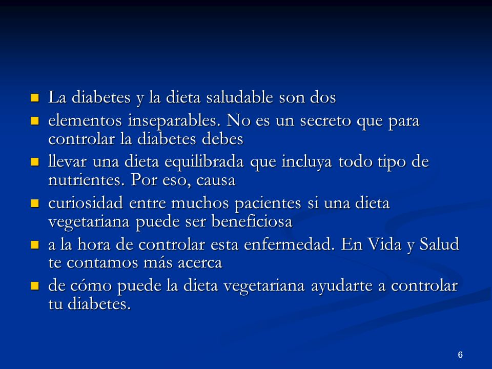 La diabetes y la dieta saludable son dos