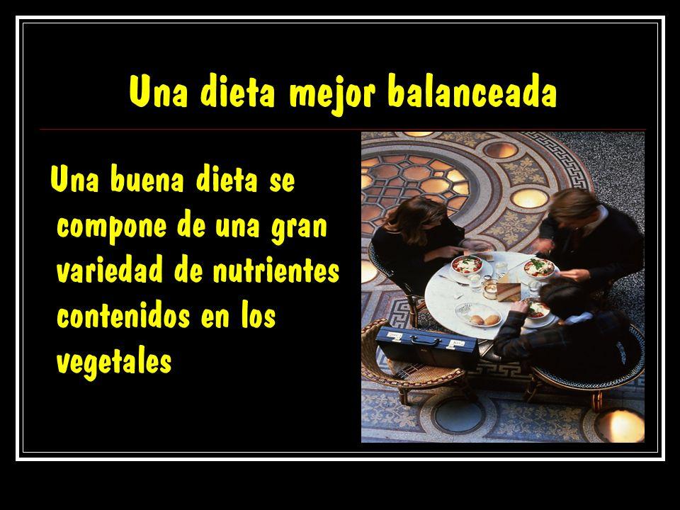 Una dieta mejor balanceada