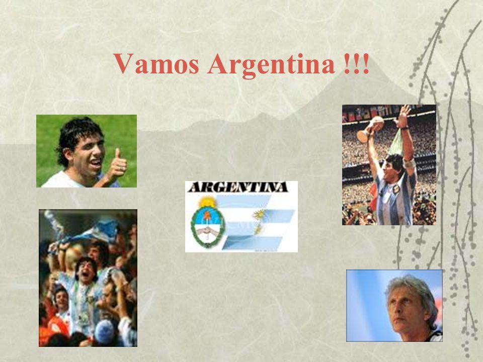 Vamos Argentina !!!