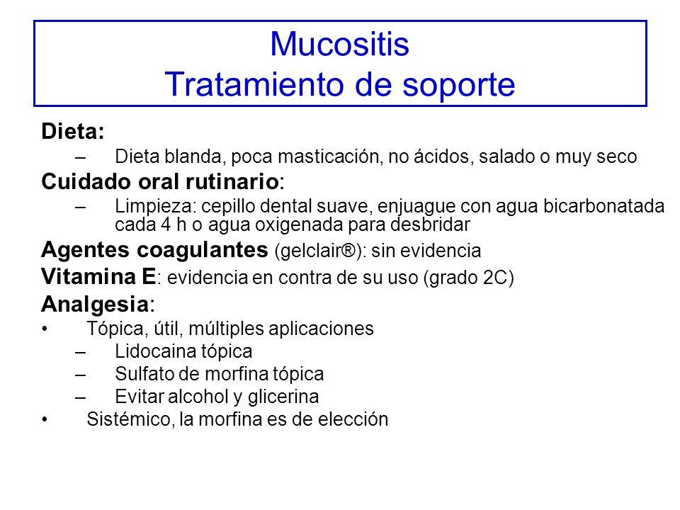 Mucositis Tratamiento de soporte