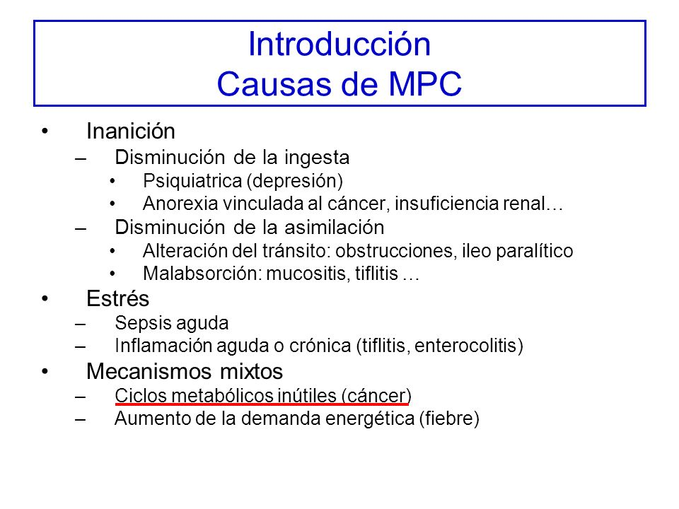Introducción Causas de MPC