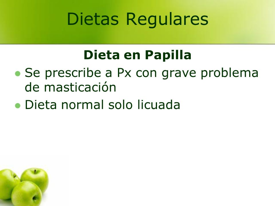 Dietas Regulares Dieta en Papilla