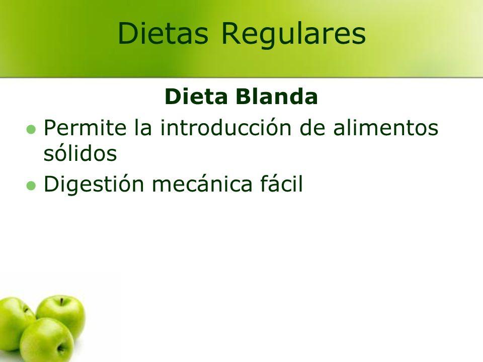 Dietas Regulares Dieta Blanda
