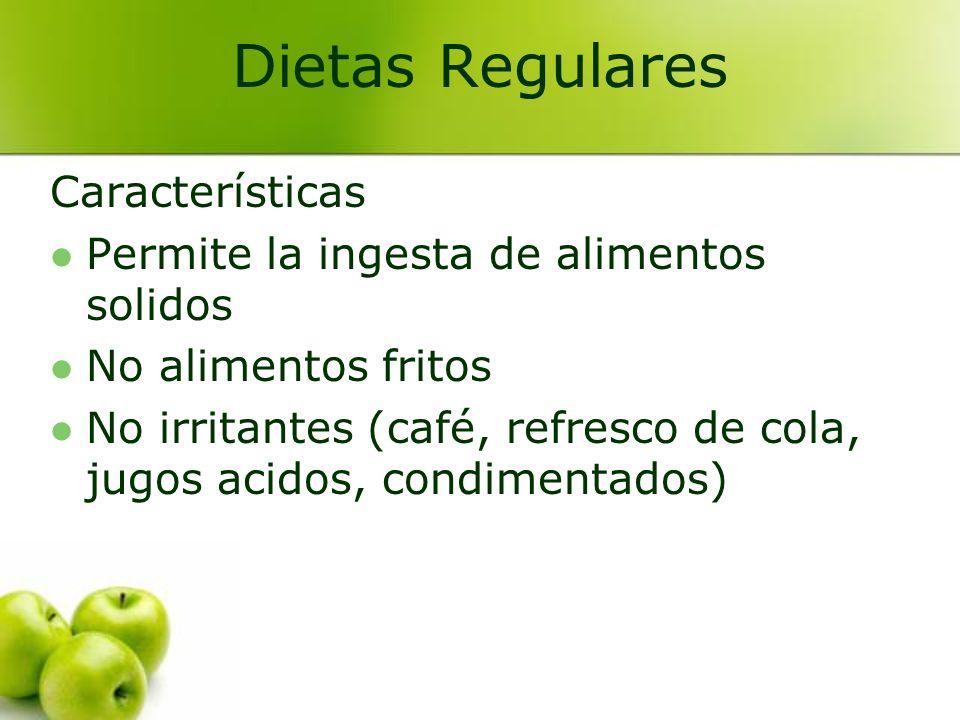 Dietas Regulares Características