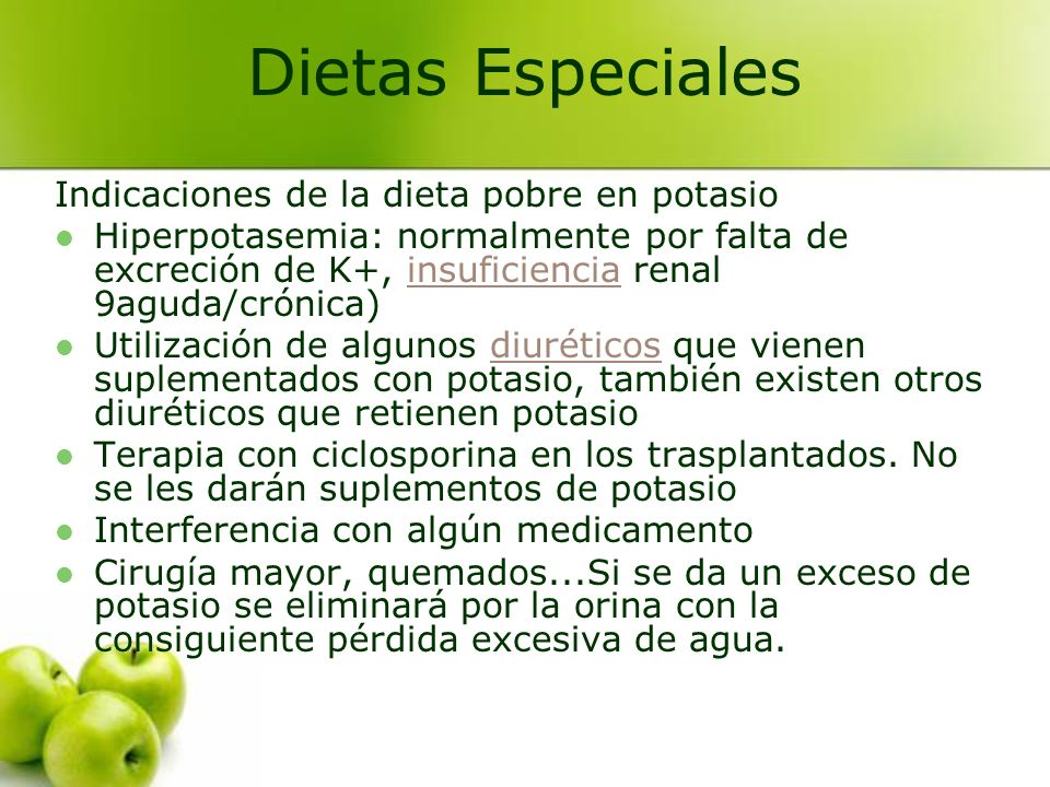 Dietas Especiales Indicaciones de la dieta pobre en potasio