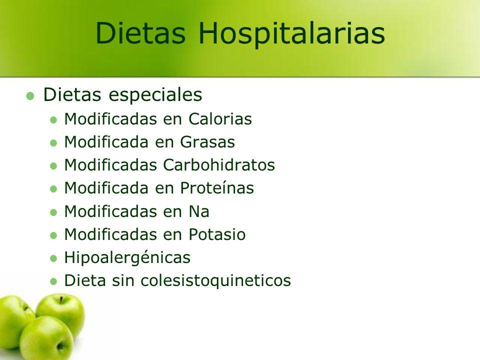 Dietas Hospitalarias Dietas especiales Modificadas en Calorias