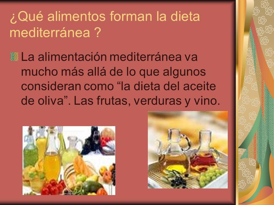 ¿Qué alimentos forman la dieta mediterránea
