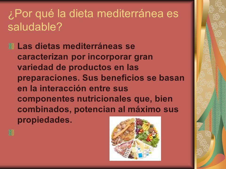 ¿Por qué la dieta mediterránea es saludable
