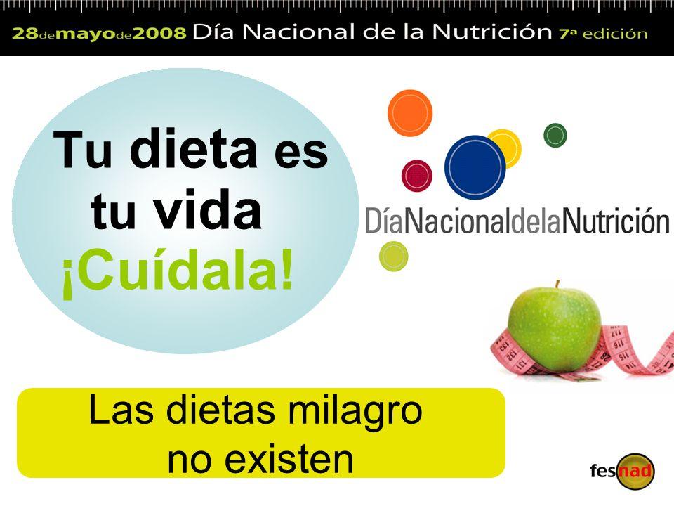 Tu dieta es tu vida ¡Cuídala!