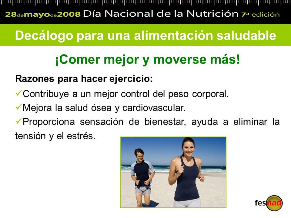 Decálogo para una alimentación saludable ¡Comer mejor y moverse más!