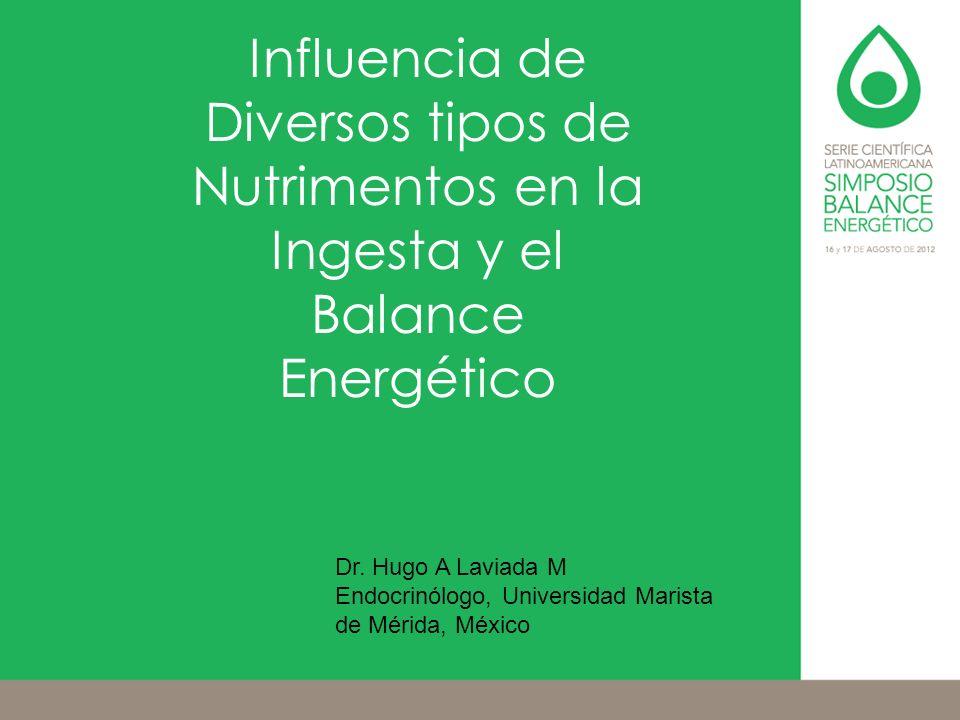 Influencia de Diversos tipos de Nutrimentos en la Ingesta y el Balance Energético