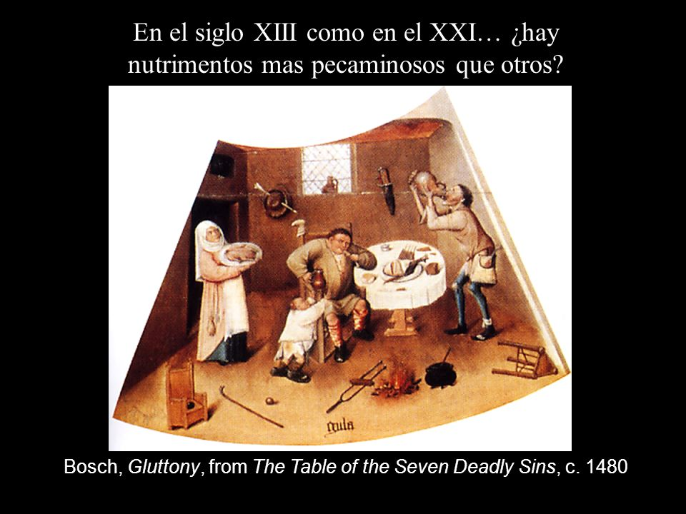 Bosch, Gluttony, from The Table of the Seven Deadly Sins, c. 1480