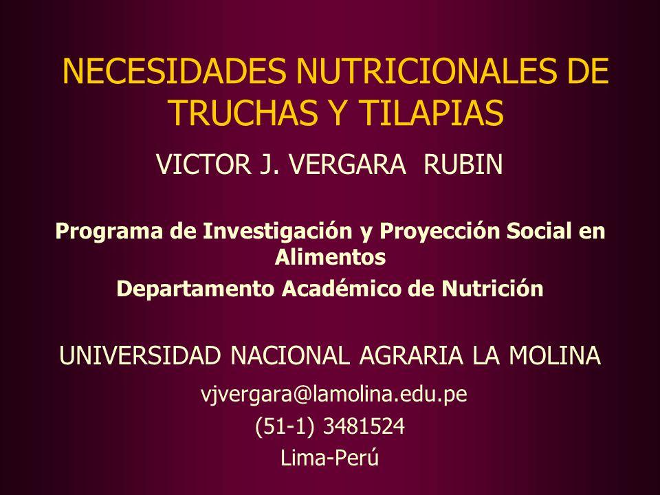 NECESIDADES NUTRICIONALES DE TRUCHAS Y TILAPIAS