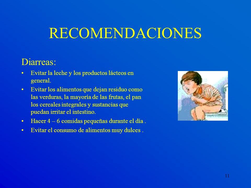 RECOMENDACIONES Diarreas: