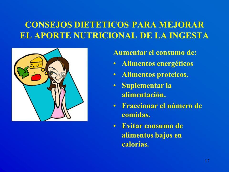 CONSEJOS DIETETICOS PARA MEJORAR EL APORTE NUTRICIONAL DE LA INGESTA