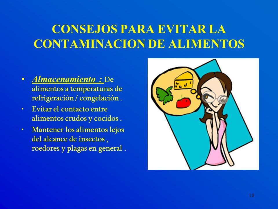 CONSEJOS PARA EVITAR LA CONTAMINACION DE ALIMENTOS