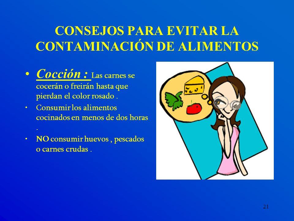 CONSEJOS PARA EVITAR LA CONTAMINACIÓN DE ALIMENTOS