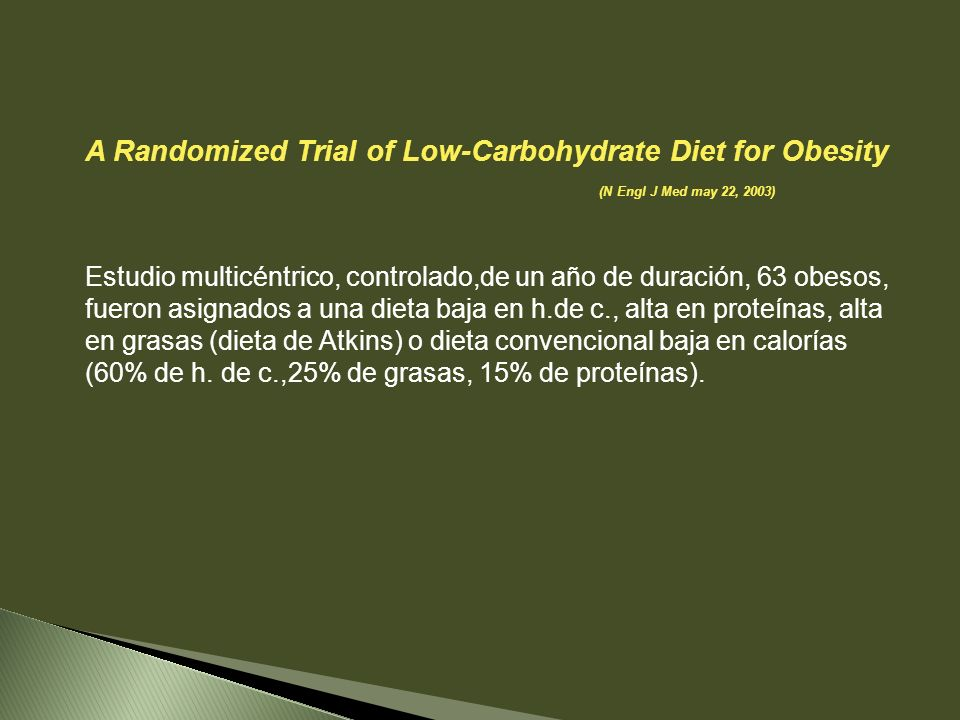 A Randomized Trial of Low-Carbohydrate Diet for Obesity