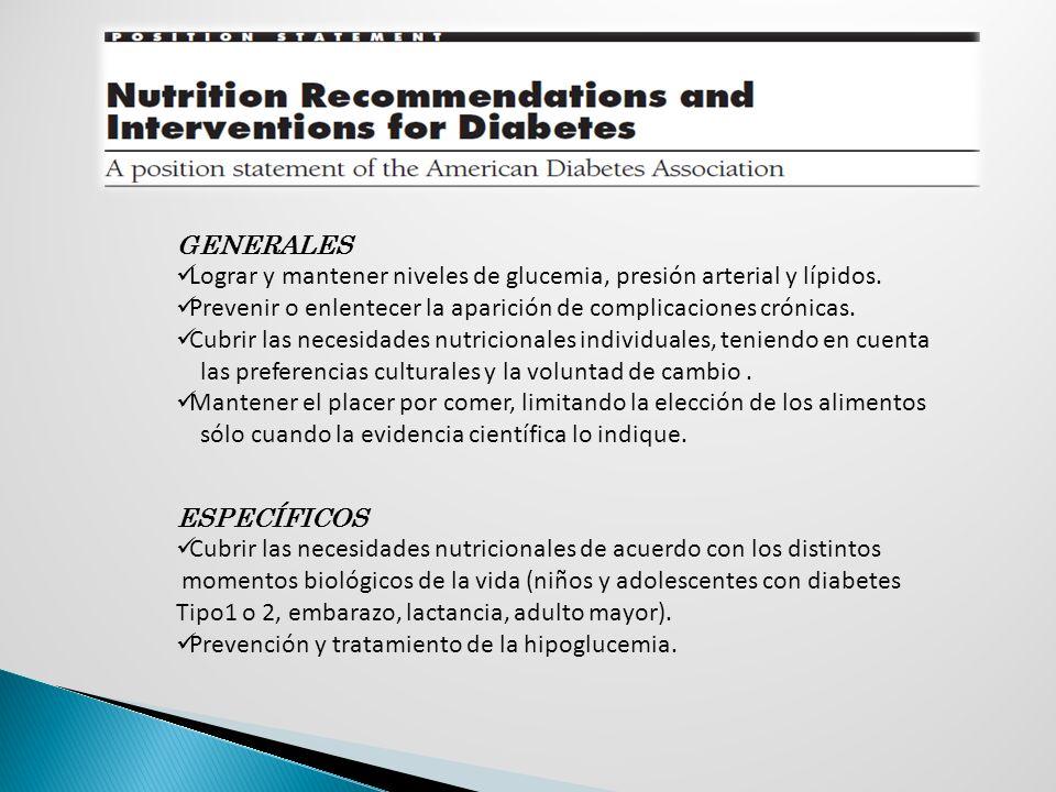 GENERALES Lograr y mantener niveles de glucemia, presión arterial y lípidos. Prevenir o enlentecer la aparición de complicaciones crónicas.