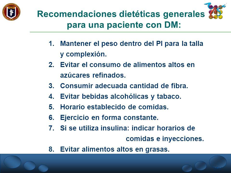 Recomendaciones dietéticas generales para una paciente con DM: