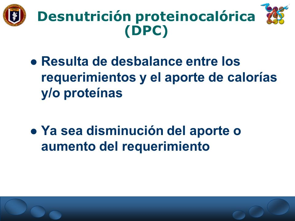 Desnutrición proteinocalórica (DPC)