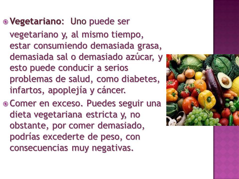 Vegetariano: Uno puede ser