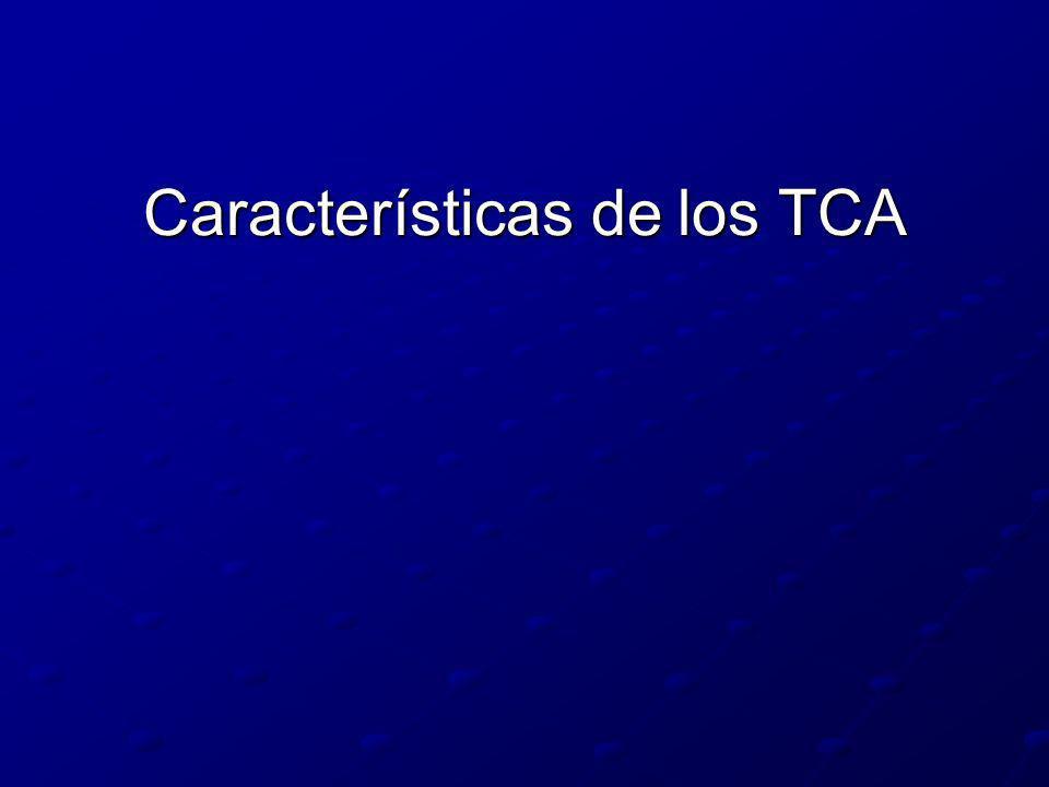 Características de los TCA