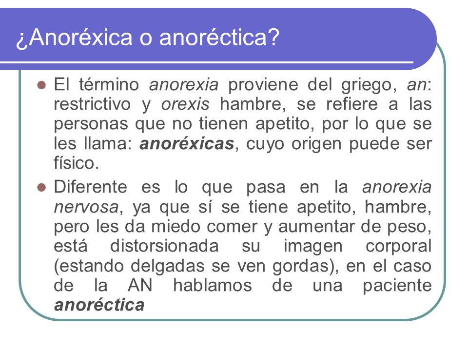 ¿Anoréxica o anoréctica