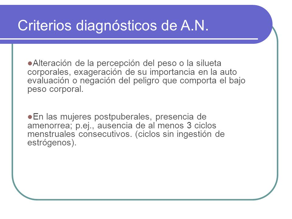 Criterios diagnósticos de A.N.