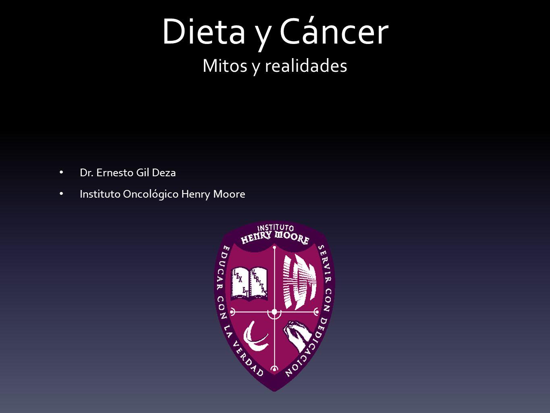 Dieta y Cáncer Mitos y realidades
