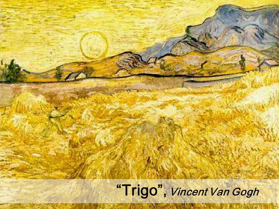Trigo , Vincent Van Gogh