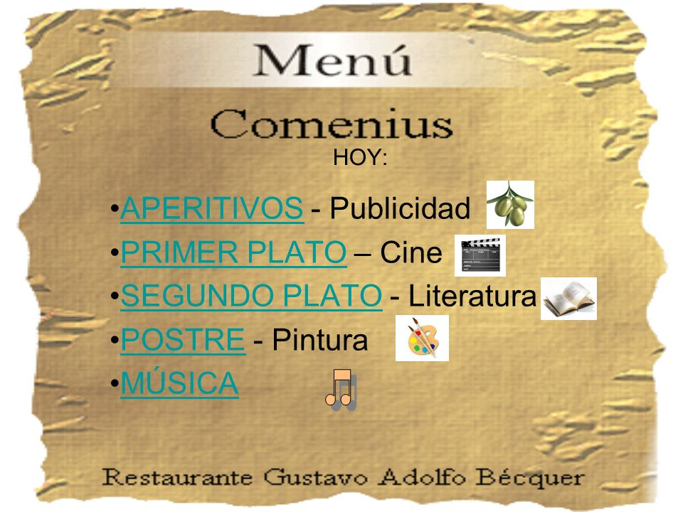 APERITIVOS - Publicidad PRIMER PLATO – Cine SEGUNDO PLATO - Literatura