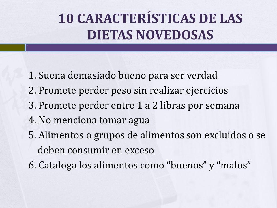 10 CARACTERÍSTICAS DE LAS DIETAS NOVEDOSAS