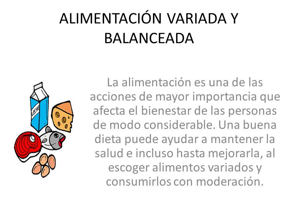 ALIMENTACIÓN VARIADA Y BALANCEADA