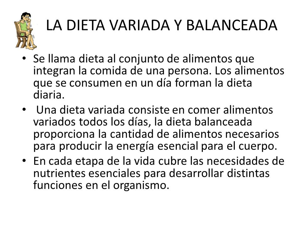 LA DIETA VARIADA Y BALANCEADA