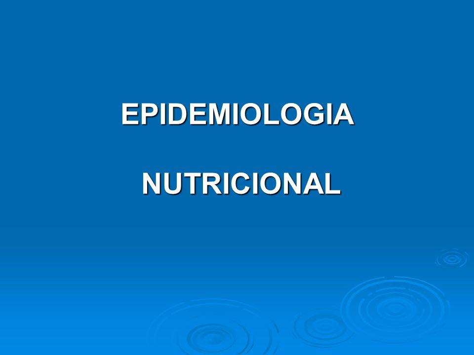 EPIDEMIOLOGIA NUTRICIONAL