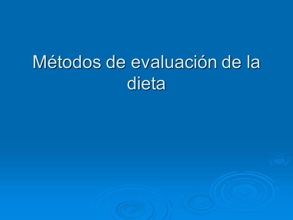 Métodos de evaluación de la dieta