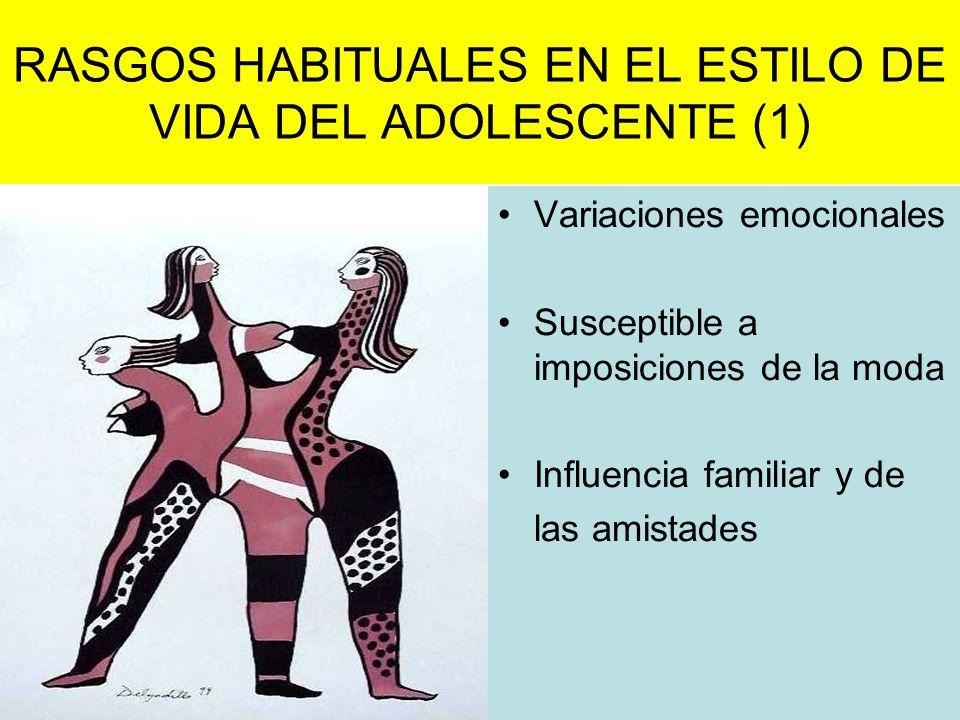 RASGOS HABITUALES EN EL ESTILO DE VIDA DEL ADOLESCENTE (1)