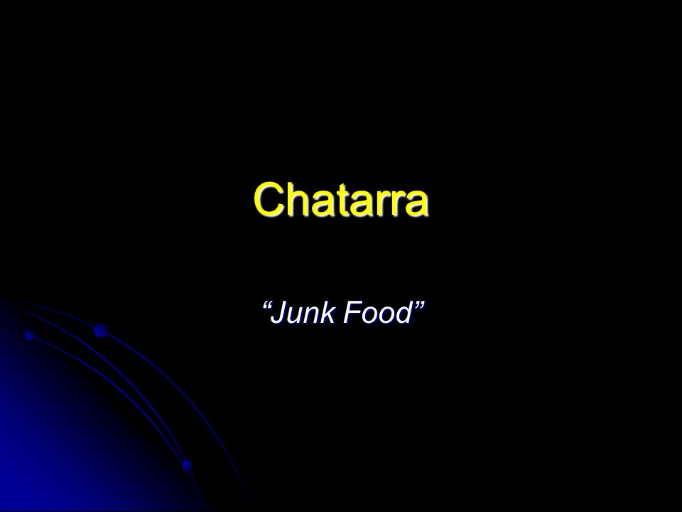 Chatarra Junk Food