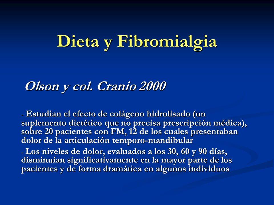 Dieta y Fibromialgia Olson y col. Cranio 2000