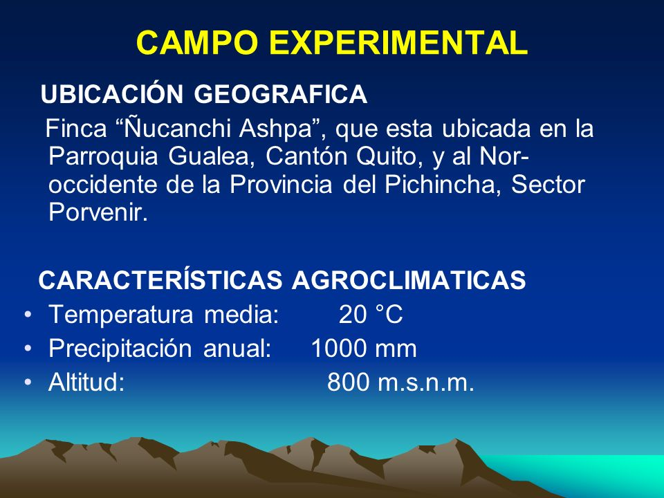 CAMPO EXPERIMENTAL UBICACIÓN GEOGRAFICA.