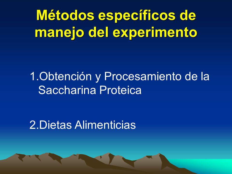 Métodos específicos de manejo del experimento