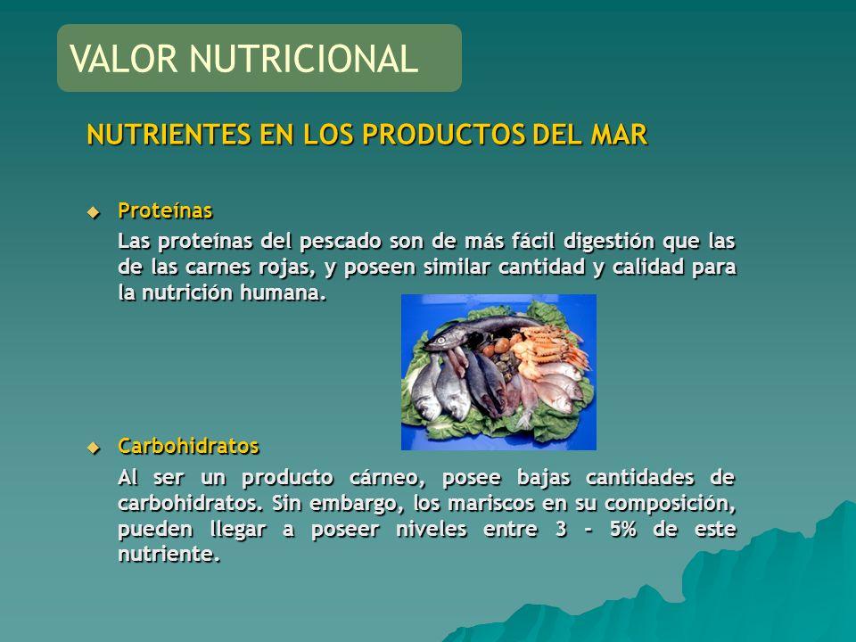 VALOR NUTRICIONAL NUTRIENTES EN LOS PRODUCTOS DEL MAR Proteínas