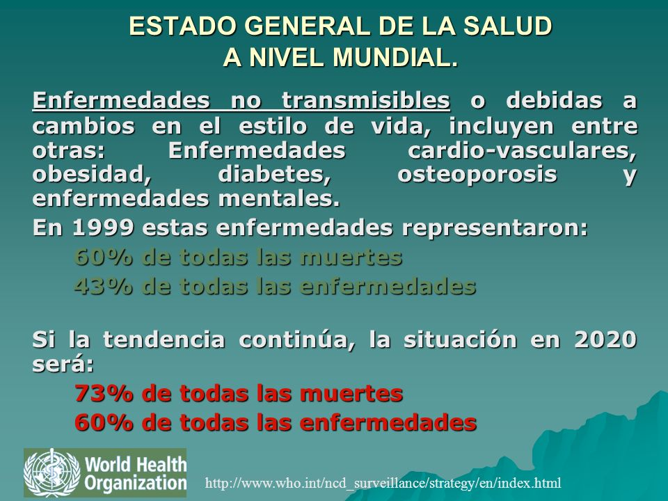 ESTADO GENERAL DE LA SALUD A NIVEL MUNDIAL.