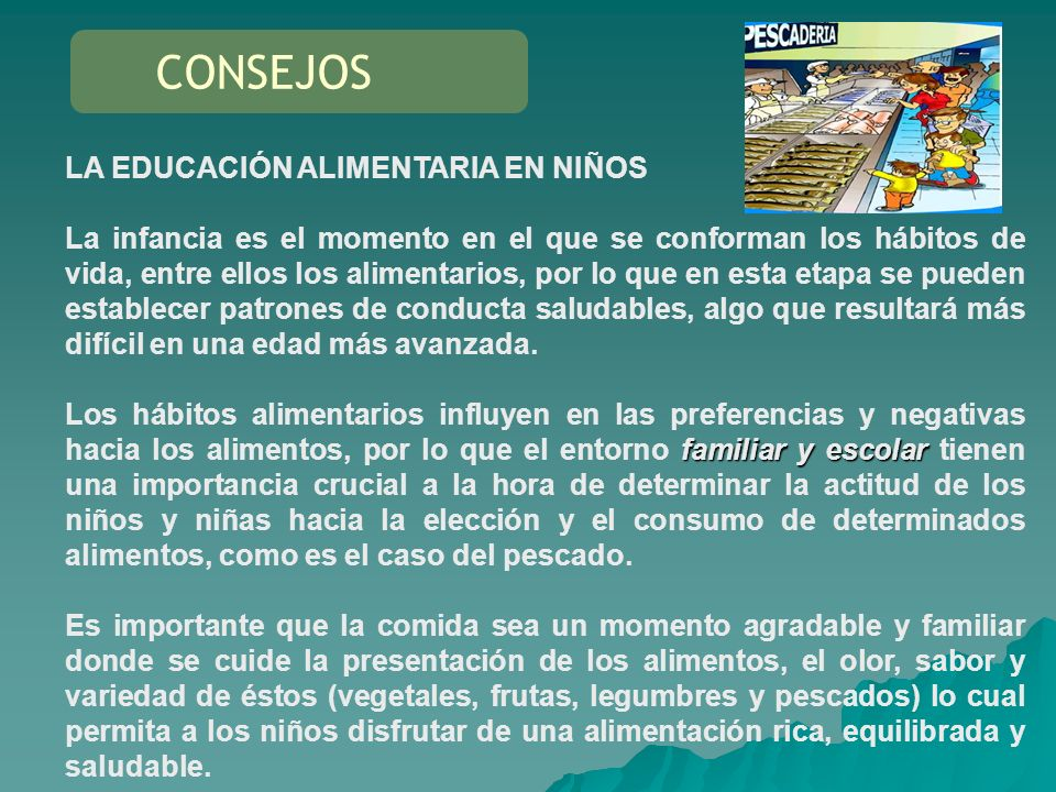 CONSEJOS LA EDUCACIÓN ALIMENTARIA EN NIÑOS