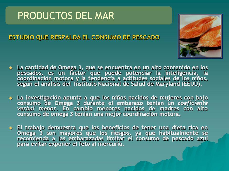 PRODUCTOS DEL MAR ESTUDIO QUE RESPALDA EL CONSUMO DE PESCADO